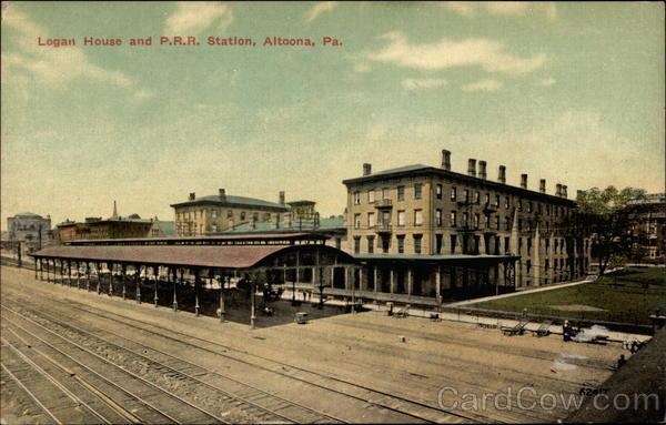 City Of Altoona >> Logan House and P.R.R. Station Altoona, PA