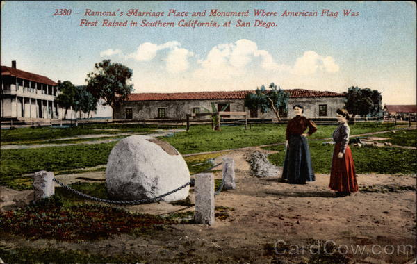 Ramona's Marriage Placeand Monument where American flag was first raised San Diego California