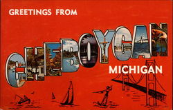 Greetings from Cheboygan, Michigan