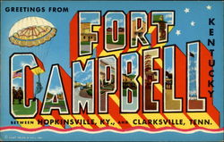 Greetings from Fort Campbell, Kentucky, between Hopkinsville, KY., and Clarksville, Tenn