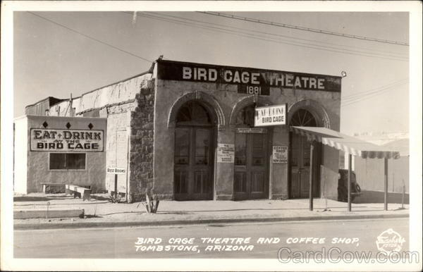 Bird Cage Theatre and Coffee Shop Tombstone Arizona