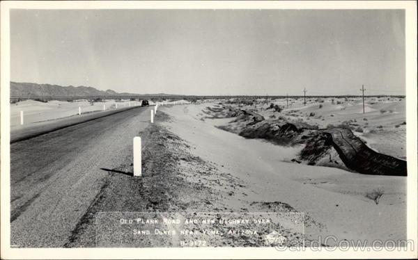 Old Plank Road and New Highway over Sand Dunes Yuma Arizona