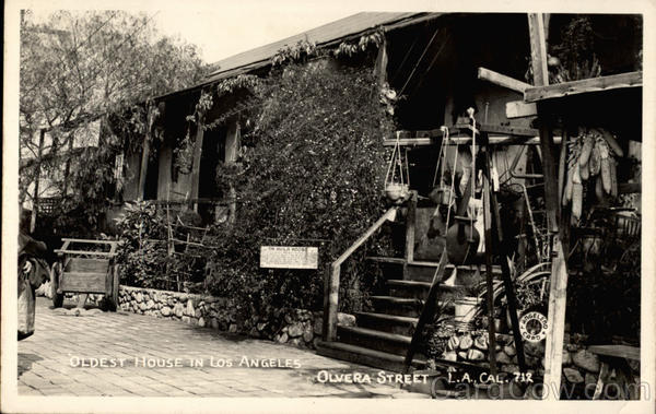 Oldest House in Los Angeles, Olvera Street California