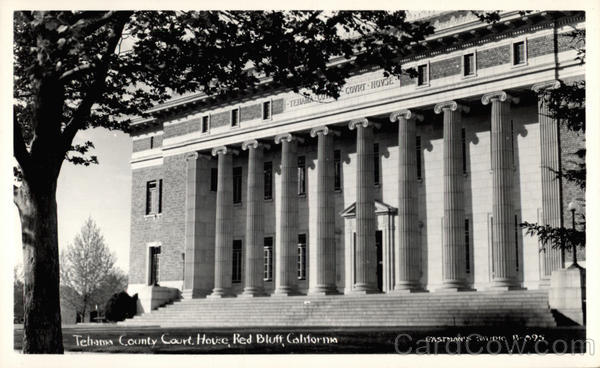 Tehama County Court House Red Bluff California