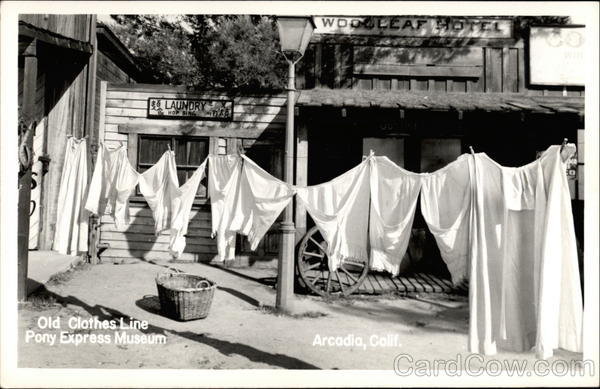 Old Clothes Line, Pony Express Museum Arcadia California