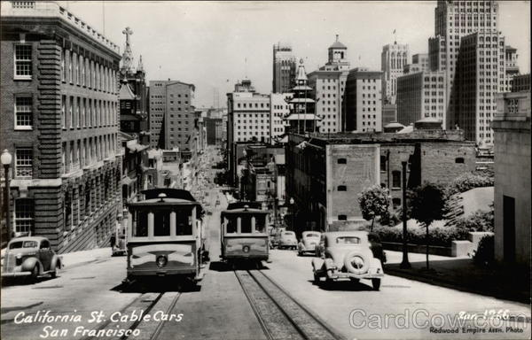 California St. Cable Cars San Francisco Redwood Empire Association