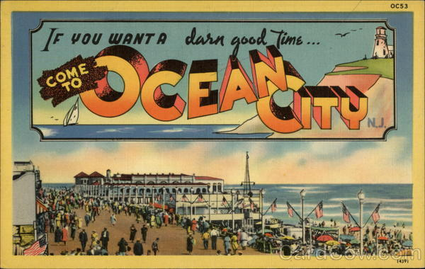 If You Want A Darn Good Time Ocean City New Jersey