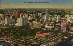 Miami--The Magic Metropolis
