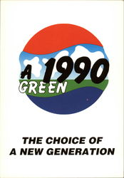 A 1990 Green: The Choice of a New Generation