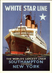 White Star Line: The World's Largest Liner