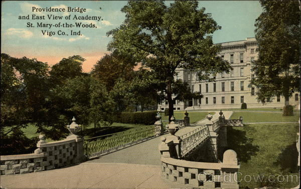 Providence Bridge and East View of Academy, St. Mary-of-the-Woods Vigo Co Indiana
