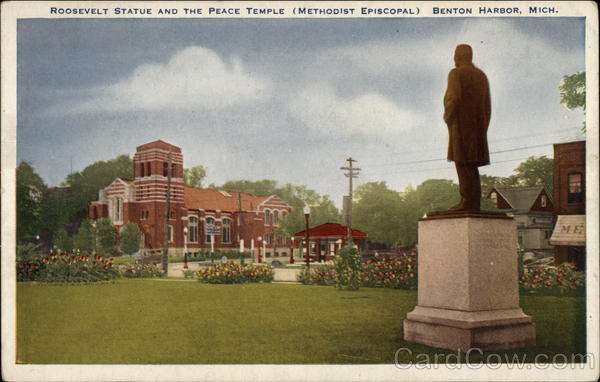 Roosevelt Statue and the Peace Temple (Methodist Episcopal) Benton Harbor Michigan