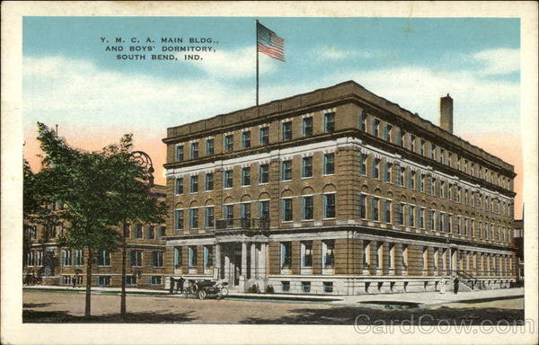Y.M.C.A. Main Bldg., and Boys' Dormitory South Bend Indiana