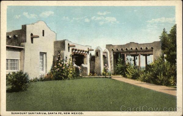 Santa Fe Altitude >> Sunmount Sanitarium Santa Fe, NM