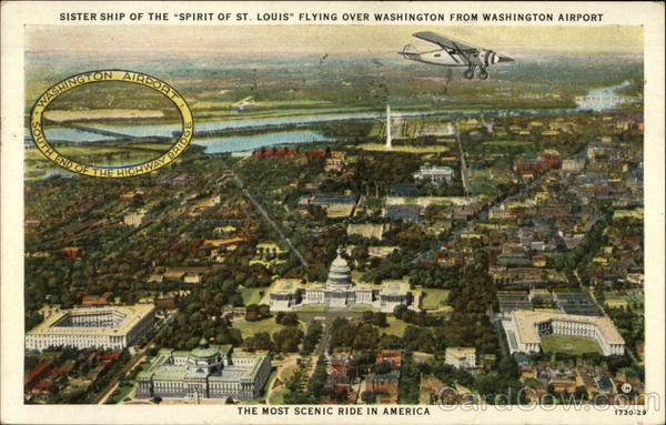 Sister Ship of the Spirit of St. Louis Flying over Washington from Washington Airport District of Columbia