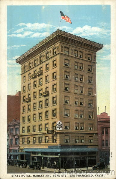 State Hotel, Market and Turk Sts San Francisco California