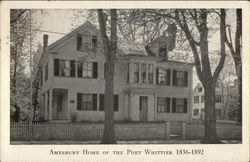 Amesbury Home of the Poet Whittier 1836-1892
