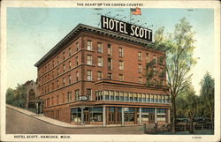 The Heart of the Copper Country. Hotel Scott, Hancock, Mich