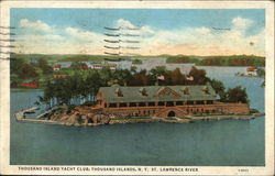 Thousand Island Yacht Club; St. Lawrence River