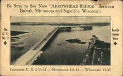 Be sure to see new Arrowhead Bridge