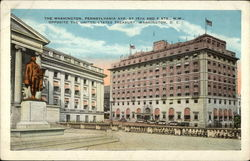 The Washington, Pennsylvania Ave, At 15th and F Sts., N.W. Opposite the United States Treasury
