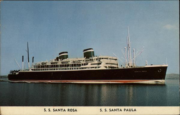 S S Santa Rosa S S Santa Paula Cruise Ships