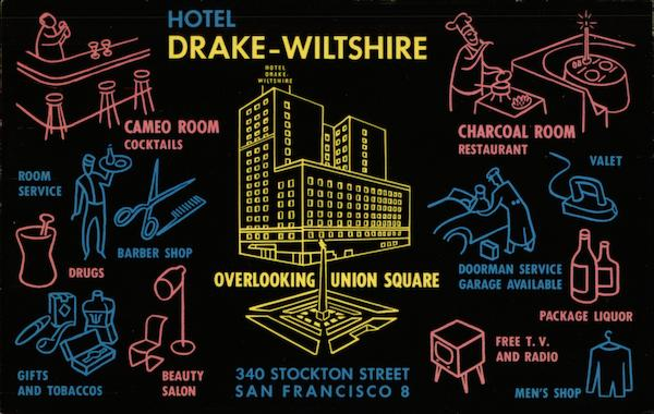 Hotel Drake-Wiltshire Overlooking Union Square San Francisco California