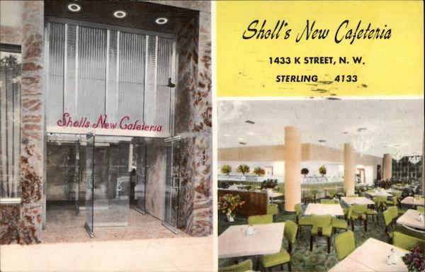 Sholl's New Cafeteria Washington District of Columbia