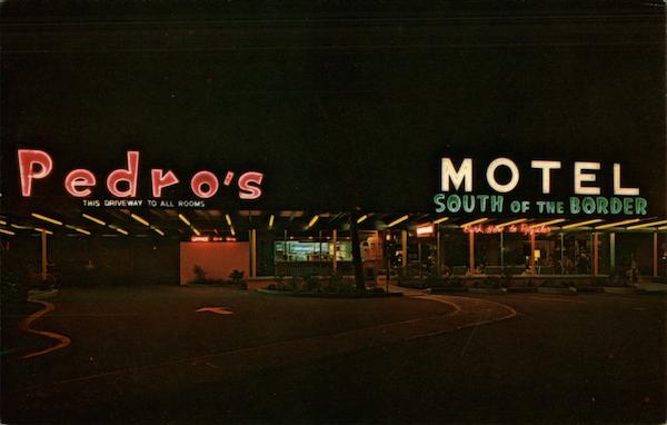 Pedro's Motel South of the Border