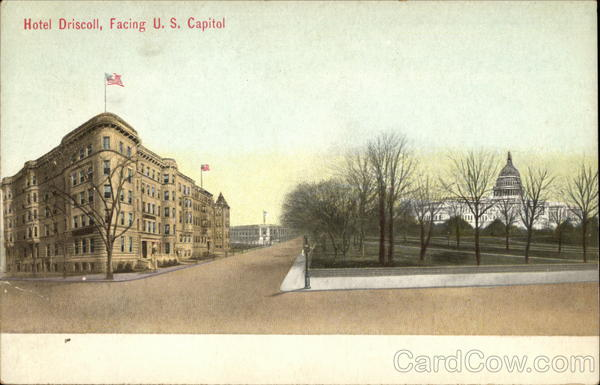 Hotel Driscoll, facing U.S. Capitol Washington District of Columbia