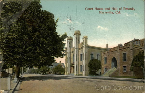 Court House and Hall of Records Marysville California