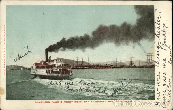 Southern Pacific Ferry Boat, San Francisco Bay California