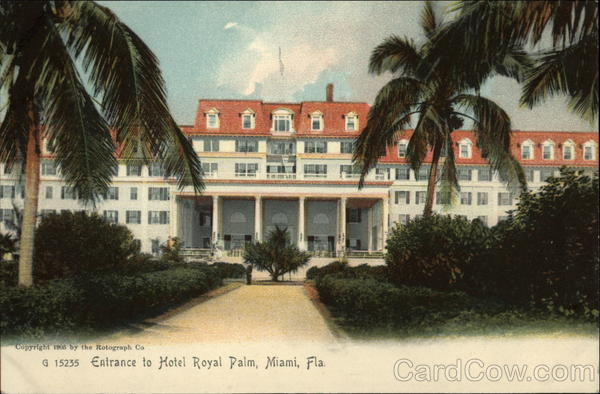 Entrance to Hotel Royal Palm Miami Florida