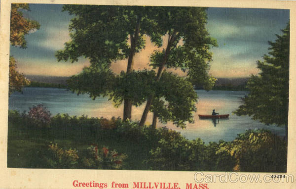 Greetings from Millville Massachusetts