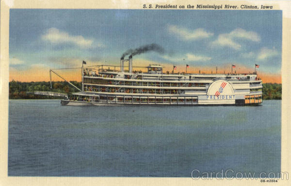 S. S. President on the Mississippi River Clinton Iowa