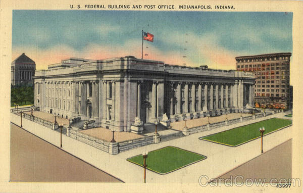 U. S. Federal Building and Post Office Indianapolis