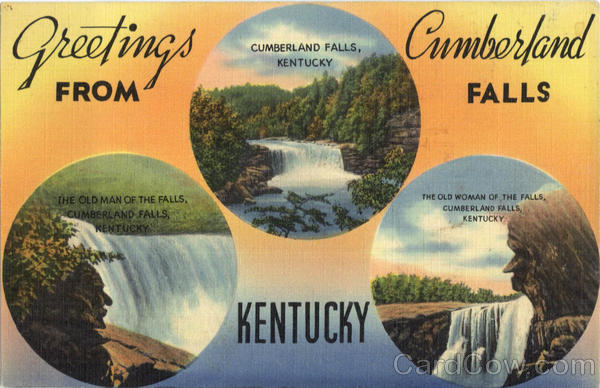 Greetings from Cumberland Falls Kentucky