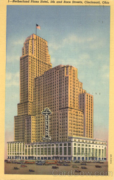 Netherland Plaza Hotel, 5th and Race Streets Cincinnati Ohio