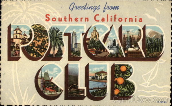 Greetings from Southern California Post Card Club Large Letter
