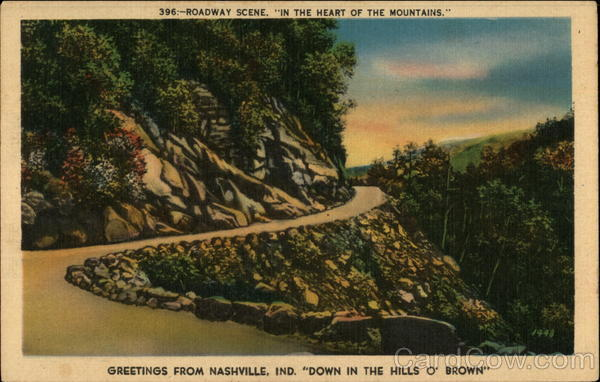 Roadway Scene, in the Heart of the Mountains Nashville Indiana