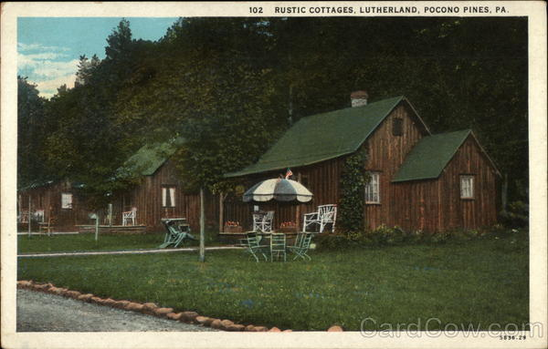 Rustic Cottages, Lutherland Pocono Pines Pennsylvania