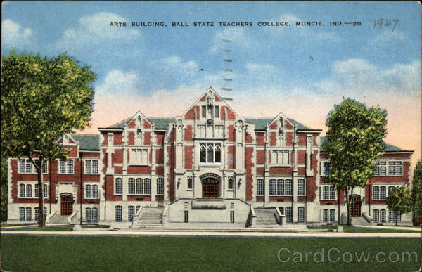 Arts Building, Ball State Teachers College Muncie Indiana