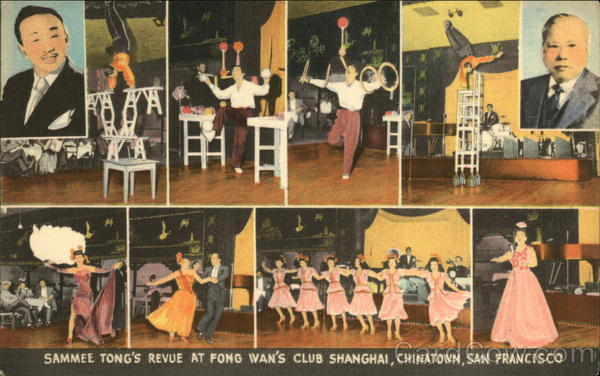 Sammee Tong's Revue at Fong Wan's Club Shanghai, Chinatown San Francisco California