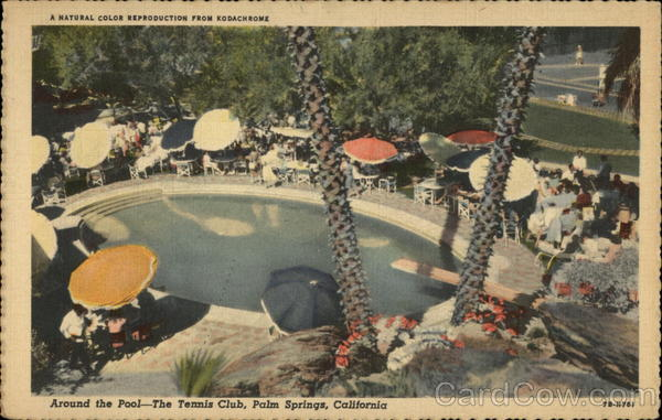 Around the Pool - The Tennis Club Palm Springs California