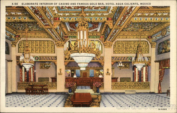 Elaborate Interior Of Casino And Famous Gold Bar, Hotel Agua Caliente, Mexico