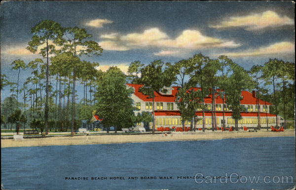 Paradise Beach Hotel and Board Walk Pensacola Florida