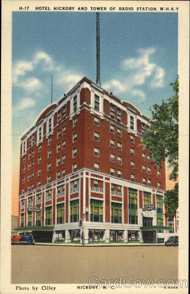 Hotel Hickory and Tower of Radio Station W-H-K-Y North Carolina