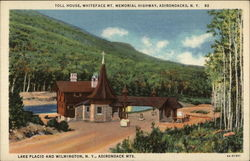 Toll House, Whiteface Mt. memorial Highway