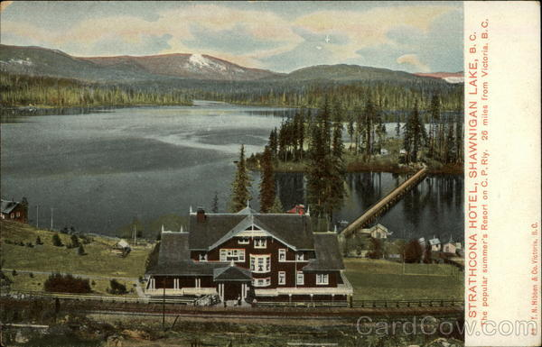Strathcona Hotel - The popular summer's Resort on C.P. Rly Shawnigan Lake Canada