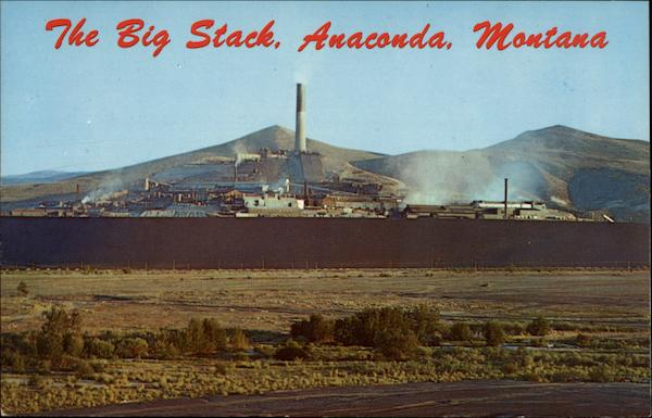 The Big Stack, Anaconda Company Montana